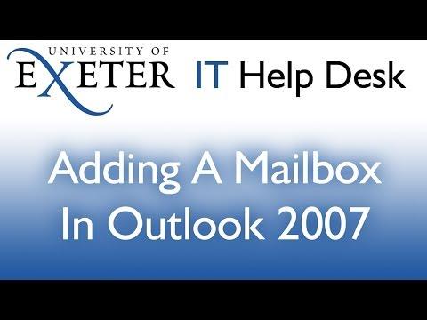 Outlook 2007: Add an additional Mailbox