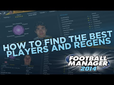 How To Find The Best Wonderkids  FM14 Tips  Football Manager 2014