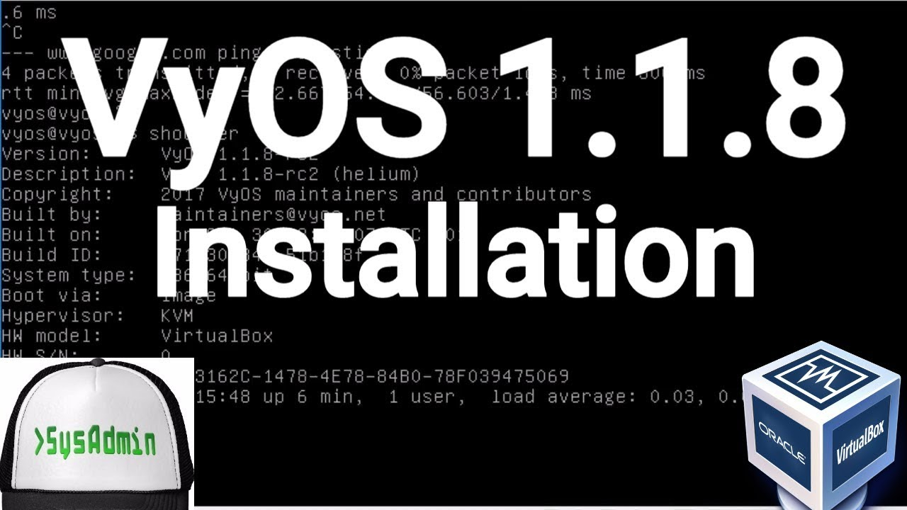 VyOS 1 1 8 Installation (Open Source Router) + Overview on Oracle  VirtualBox [2017]