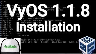 VyOS 1.1.8 Installation (Open Source Router) + Overview on Oracle VirtualBox [2017]
