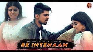 Be Intehaan by Deepshikha Raina ft Abhishek Kumar Mp3 Song Download