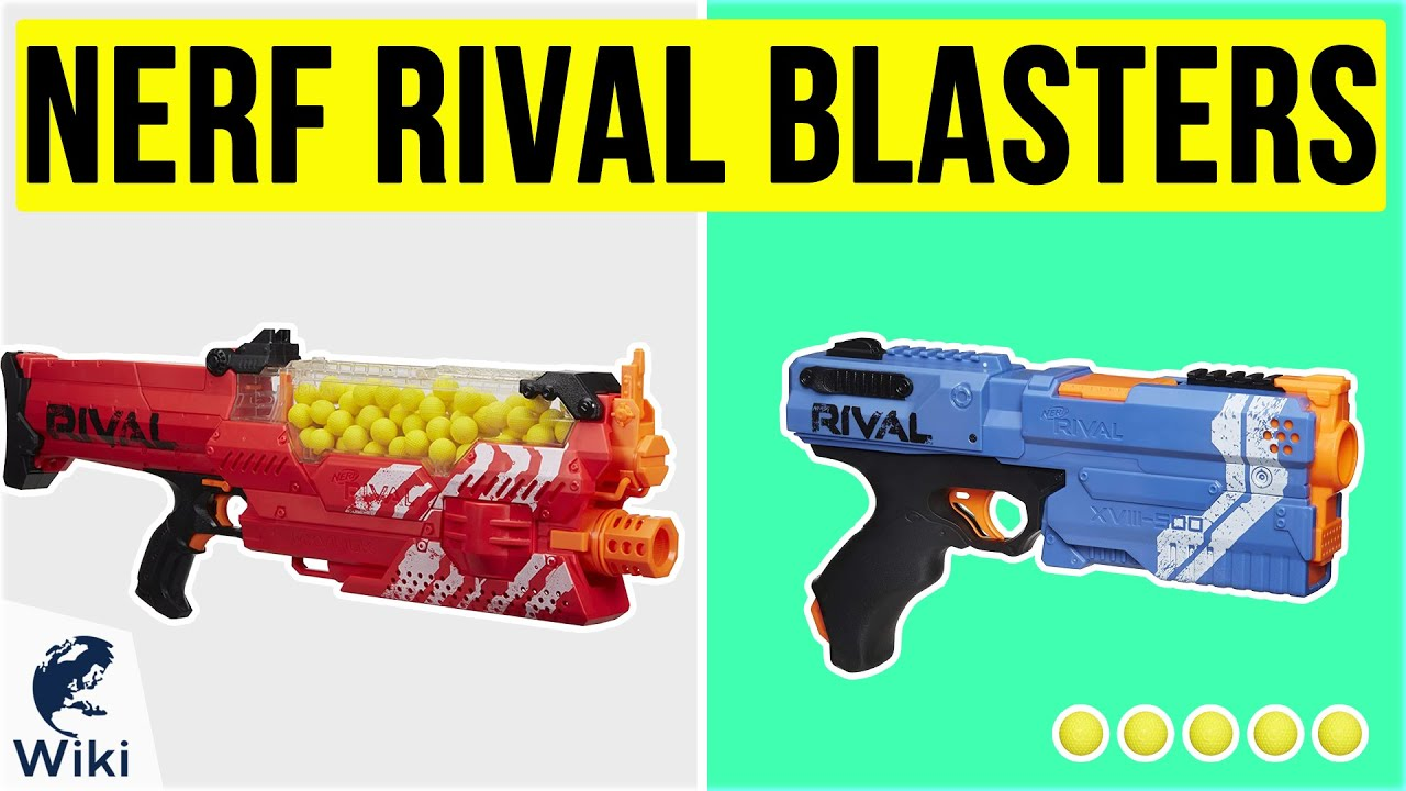 Download 10 Best Nerf Rival Blasters 2020