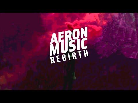 AeronMusic  Rebirth Rebirth EP