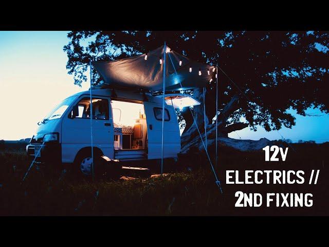 Installing 12v Electrics (2nd Fixing) - Part 14 - How To Convert/Build A Camper Van