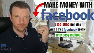 MAKE MONEY WITH FACEBOOK - $100-$500 PER DAY WITH YOUR FACEBOOK PROFILE