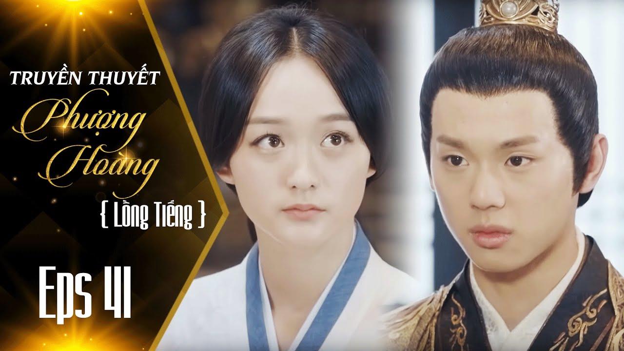 Truyền Thuyết Phượng Hoàng – Tập 41 (Tập Cuối) [FULL HD] | Phim Cung Đấu Mới Nhất 2019 | Phượng Dịch