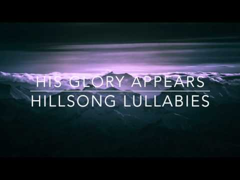 His Glory Appears - Hillsong Worship - Solo Piano Lullaby Instrumental Cover
