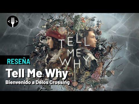 Reseña: Tell Me Why - Bienvenido a Delos Crossing