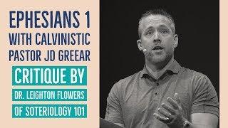 critique of calvinistic pastor jd greear on ephesians 1