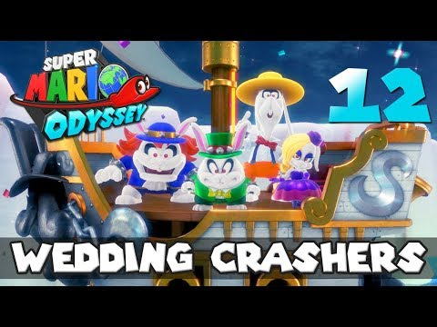 [12] Wedding Crashers (Let's Play Super Mario Odyssey w/ GaLm)