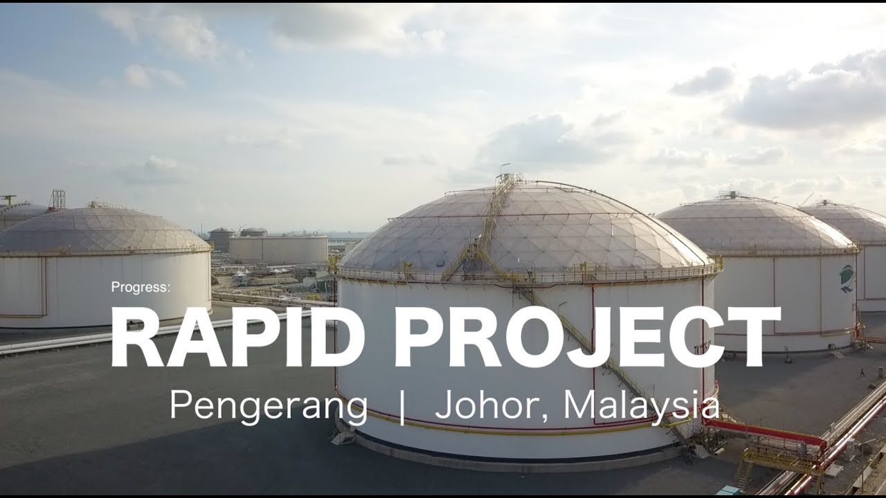 Biggest Oil & Gas Project: The RAPID Pengerang, Johor - progress as 20  April 2018
