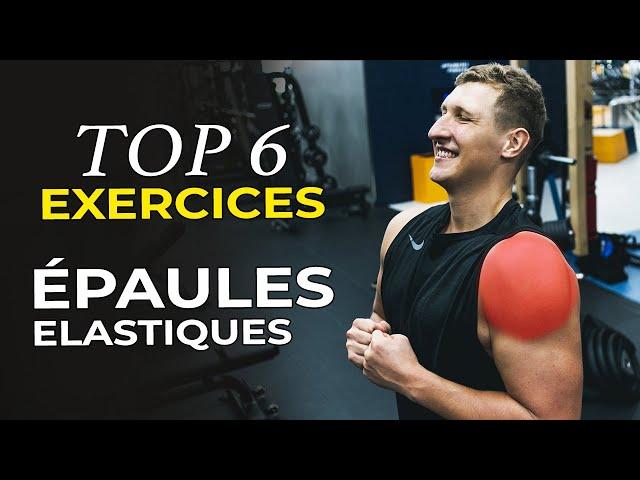 6 MEILLEURS EXERCICES EPAULES AUX ÉLASTIQUES (Fit-Superhumain)