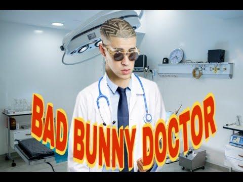SI BAD BUNNY FUERA DOCTOR