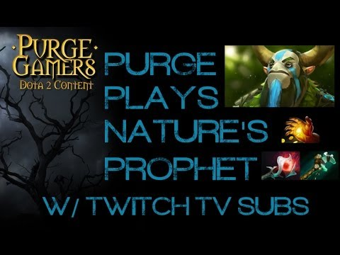 Purge plays Nature's Prophet w/ Twitch subs