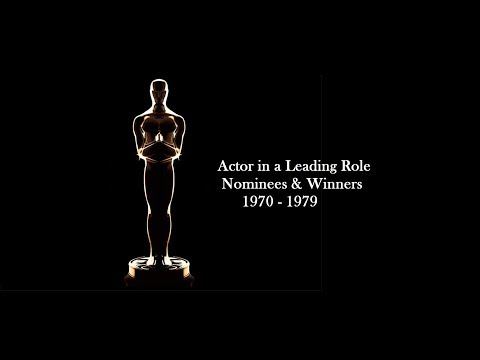 Academy Awards: Oscars Nominees and Winners: Actor in a Leading Role 1970 - 1979