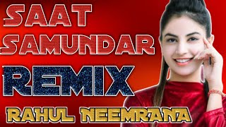 Saat Samundar || DJ ReMix || EDM Mix || Old Is Gold || RaHuL MixinG PoinT NeemRANA