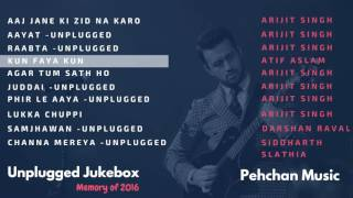 Unplugged Jukebox   Arijit Singh   Atif Aslam   Darshan Raval   Best of 2016   Unplugged Songs