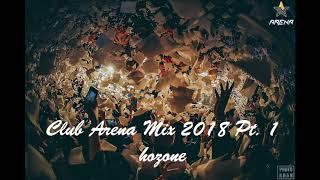 Club Arena Mix 2018 Pt.1 ( 2018 클럽 아레나 믹스 )