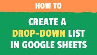 How to Add a Drop Down List in Google Sheets (Step-by-Step)