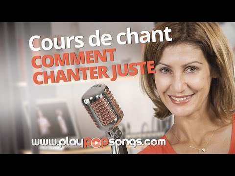 COMMENT CHANTER PLUS JUSTE - COURS DE CHANT