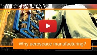 The Future of Aerospace Manufacturing
