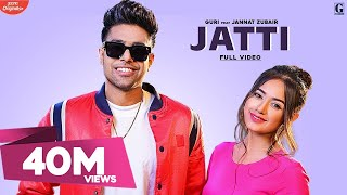 Jatti : Guri Feat. Jannat Zubair (Full Video) Satti Dhillon | Romantic Song | GK.DIGITAL | Geet MP3