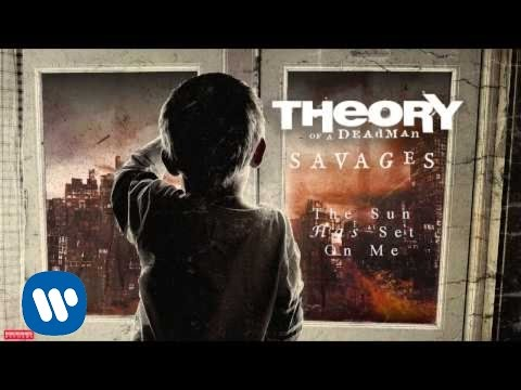 Theory of a Deadman - The Sun Has Set On Me (Audio)