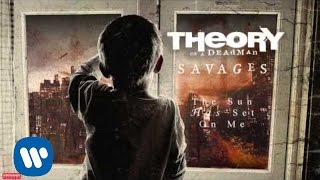 Theory of a Deadman - The Sun Has Set On Me