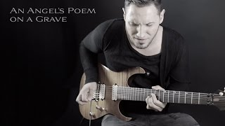 ANGEL VIVALDI // An Angel's Poem on a Grave [GUITAR PLAYTHROUGH]
