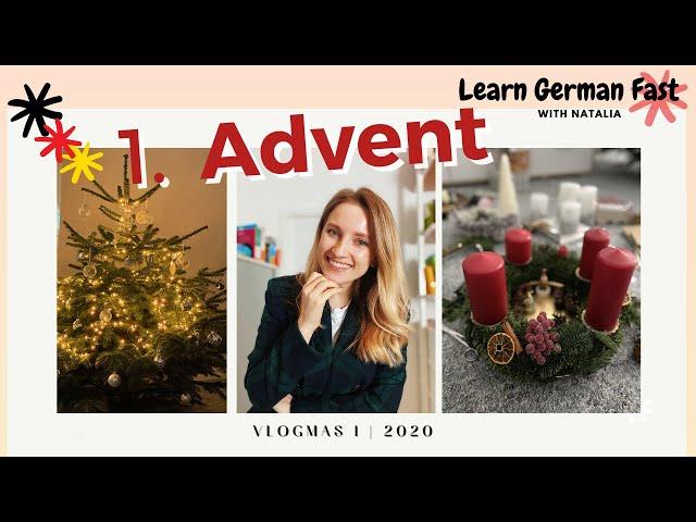 Vlogmas 1 - Erster Advent mit @Learn German with Natalia // Tannenbaum und Adventskranz
