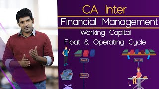 CA Inter - Financial Management - Working Capital :: Float & Operating Cycle