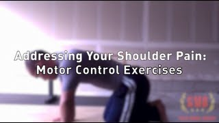 Motor Control Exercises for Shoulder Pain