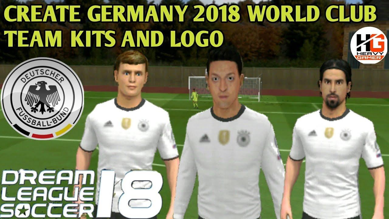 HOW TO CREATE GERMANY 2018 WORLD CUP TEAM KITS & LOGO IN DLS 18