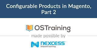 Magento 2 Beginner Class, Lesson #16: Configurable Products in Magento, Part 2