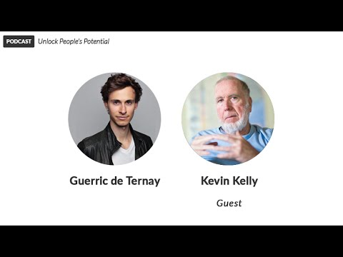 Kevin Kelly on Technological & Human Evolution | Unlock People's Potential (Podcast)