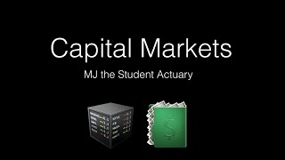 Capital Markets Quickly Explained