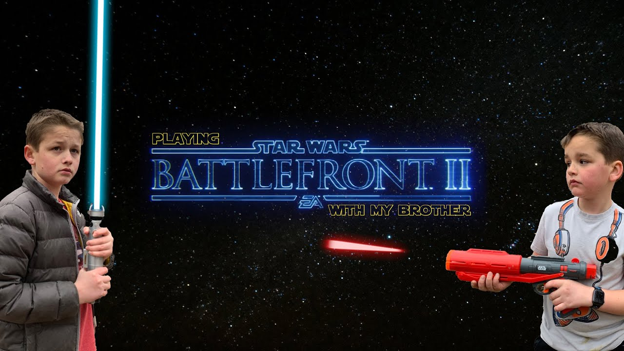 Playing Battlefront II with My Brother