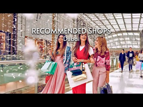 Recommended Places to Shops | Dubai October 2020
