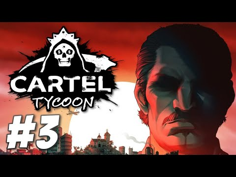Blood in the Water! - Cartel Tycoon (Part 3) |