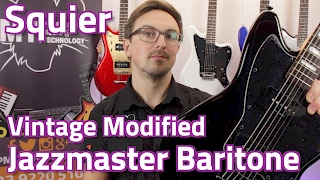 Squier Vintage Modified Jazzmaster Baritone - New For 2017