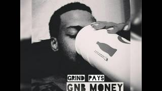 GNB MONEY- 6.)  ALL EYES ON ME FREESTYLE (GRIND PAYS mixtape)(SLOWED)