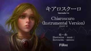 キアロスクーロ (Chiaroscuro) -Instrumental Version-