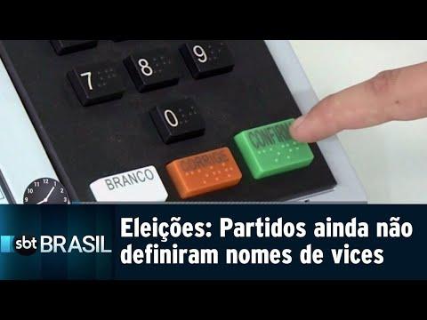 Partidos têm até dia 15 para decidir quem serão os candidatos a vice   SBT Brasil (30/07/18)