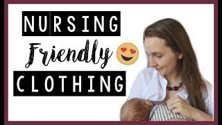 BREASTFEEDING FRIENDLY CLOTHING | BUILD A NURSING WARDROBE