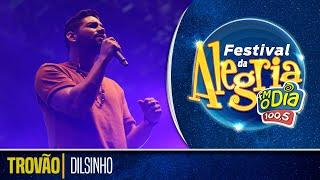 Dilsinho - Trovão (Ao Vivo Festival da Alegria 2018)