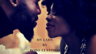 Bobo Elastico-My Lady
