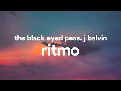 The Black Eyed Peas, J Balvin – RITMO (Letra)