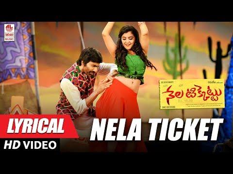 Nela Ticket Full Song With Lyrics - Nela Ticket Songs - Raviteja, Malavika Sharma
