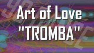 ART OF LOVE - Tromba