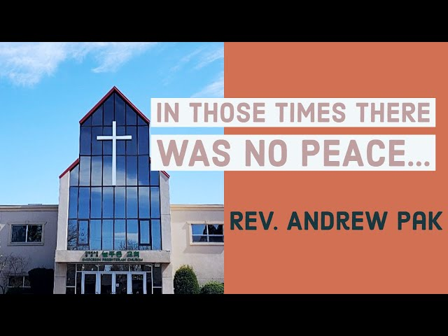 In those times there was no peace... | Lord's Day | 6/14/2020